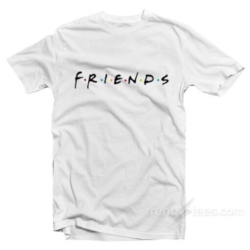This Friends Cheap T-Shirt