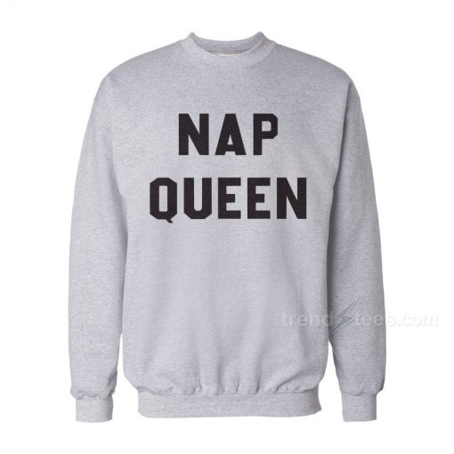 NAP QUEEN Sweatshirt Cheap Custom