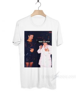 Selena Trust No Bitch T Shirt Cheap Custom