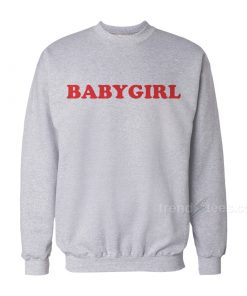 Babygirl Sweatshirt Cheap Custom