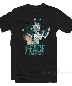 Peace Among Word Rick And Morty Merch T-Shirt