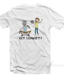 Get SCHWIFTY Rick and Morty T-Shirt Cheap Trendy Clothing