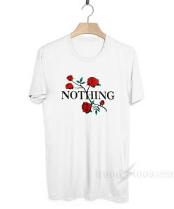 Nothing Rose T-shirt Cheap Trendy Clothes