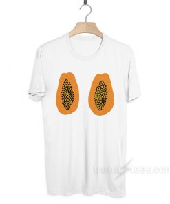 Papaya Boobs T-shirt Cheap Trendy Clothes