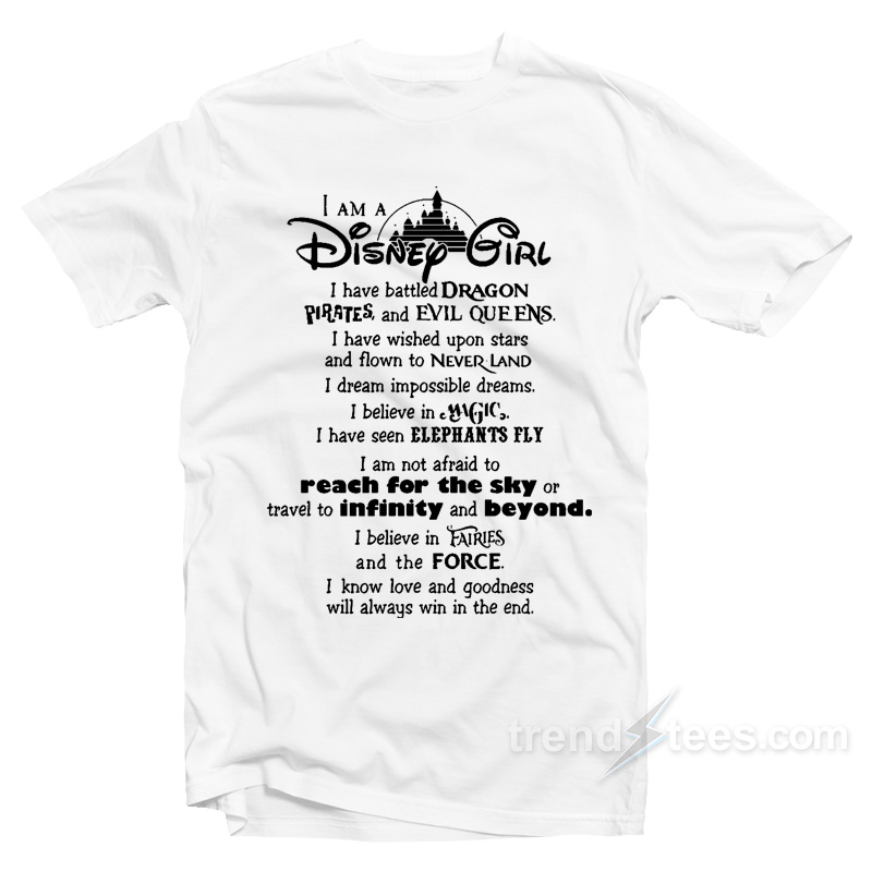 I Am A Disney Girl Quotes T-Shirt Cheap Trendy Clothes