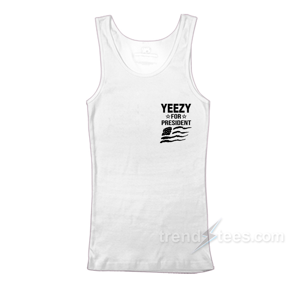 c83aca75d1b77 Yeezy For President Flag Pocket Tank Top For Women s or Men s