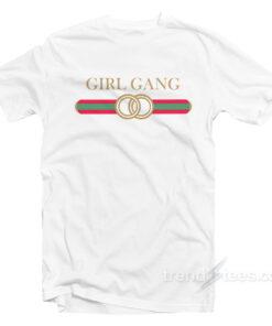 Girl Gang Best Friends T-Shirt On Sale