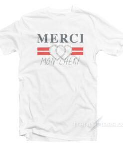 Merci Mon Cheri T-shirt Cheap Trendy Clothing