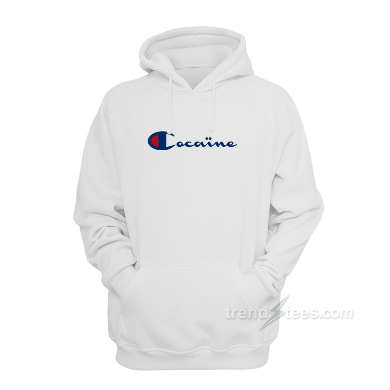 7228af1a5d0 Champion Cocaine Hoodies Unisex - Trendstees.com