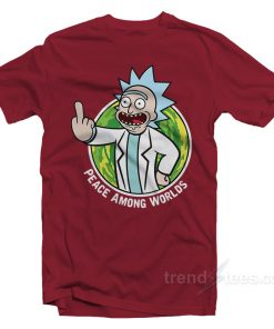 peace among worlds Rick And Morty Merch T-Shirt
