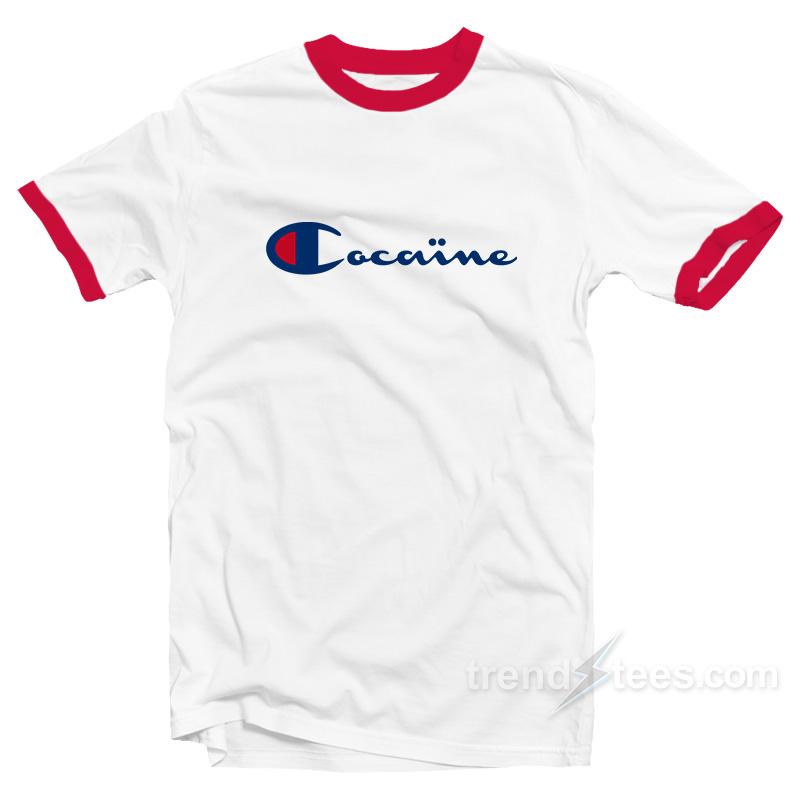 8f34d69a5 Cocaine Champion Parody Ringer T-Shirt For Women's or Men's