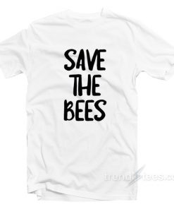 Bumble Bee Save The Bees T-Shirt