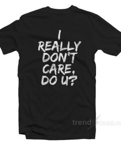 i really dont care do u 247x296 - HOME 2