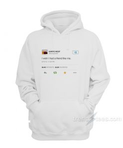 i Wish i Had a Friend Like Me Hoodie 247x296 - HOME 2