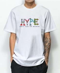 hype dont feed the machine 247x296 - Hype Dont Feed The Machine T-Shirt