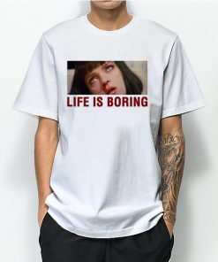 Life Is Boring Pulp Fiction Nosebleeds T-Shirt