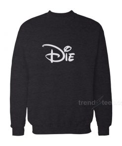 Die Walt Disney Sweatshirt Women's or Men's