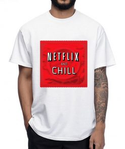 Netflix and chill condom T Shirt humor men T Shirt funny 247x296 - HOME 2