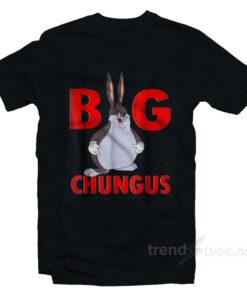Big Chungus Meme T-Shirt Funny Big Chungus Meme Tshirt