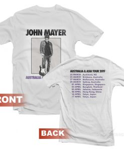 John Mayer Tour Australia And Asia 2019 T-Shirt Front and Back