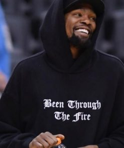Been Through The Fire Hoodie of Kevin Durant