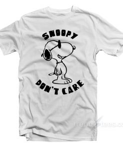 Snoopy Don't Care T-shirt Snoopy Shirt