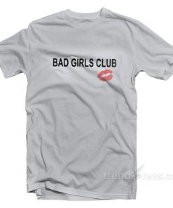 Bad Girl Club T-Shirt