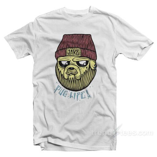 Jake Pug Life Thug Life T-Shirt For Adults