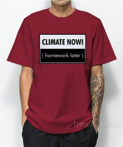 Climate Now T-Shirt