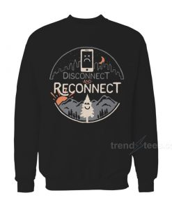 Disconnect And Reconnect Black Sweatshirt