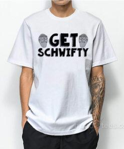 Get Schwifty 1 247x296 - HOME 2