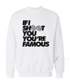 If I Shoot You Youre Famous 247x296 - HOME 2