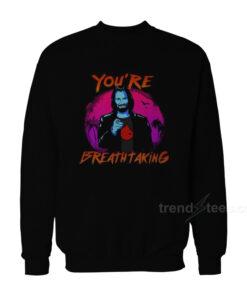 You're Breathtaking John Wick Keanu Reeves Sweatshirt