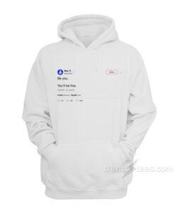 MAC Miller Be Yuo Tweet T-Shirt Hoodies