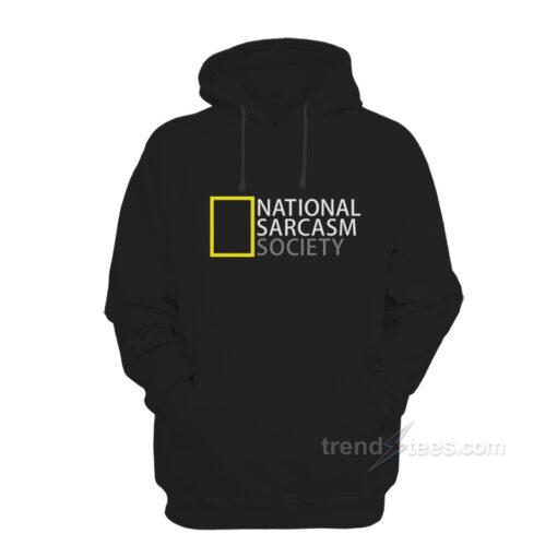 National Sarcasm Society Hoodies
