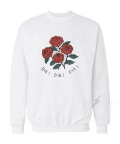 Rose die sweatshirt 247x296 - HOME 2