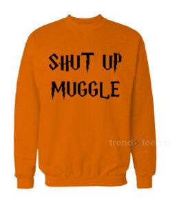 Shut Up Muggle Sweatshirt 247x296 - HOME 2