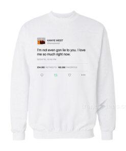 Kanye West Tweet Sweatshirt