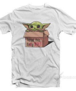 Baby Yoda - Adopt This Jedi T-Shirt For Unisex
