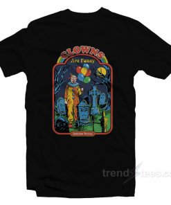 Clowns Are Funny T-Shirt