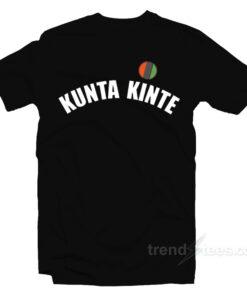 Colin Kapernick Kunta Kinte T-Shirt