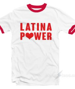 Latina Power Ringer Shirt