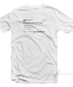 Mason Ramsey Tweet If they were any better T-Shirt