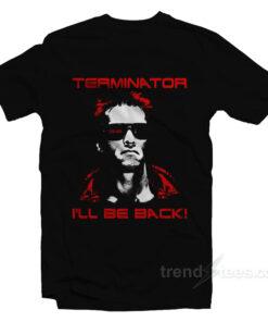 Terminator - I'll Be Back T-Shirt