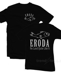 Eroda No Land Quite Like It T-Shirt