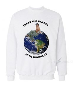 Harry Styles Treat The Planet With Kindness Sweatshirt