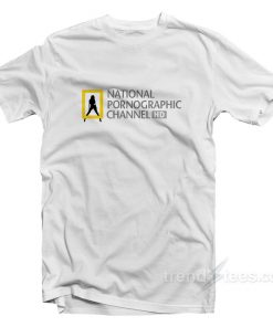 National Pornographic Channel HD T-Shirt