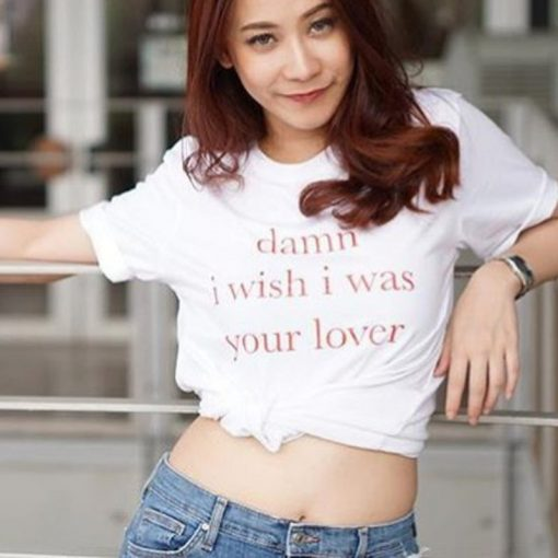 Damn I Wish I Was Your Lover White T-Shirt