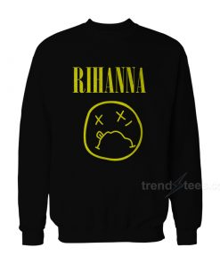Rihanna On Nirvana Parody Sweatshirt