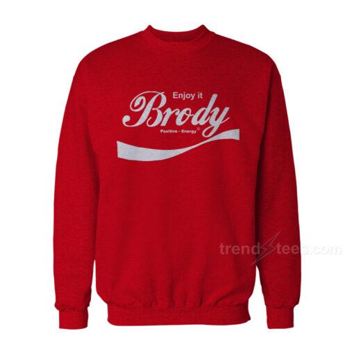 Steven Brody Stevens – ENJOY IT Sweatshirt